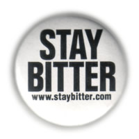 Stay Bitter 1 inch button, white